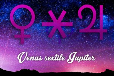 Venus sextile Jupiter Horoscope: 26th October 2016